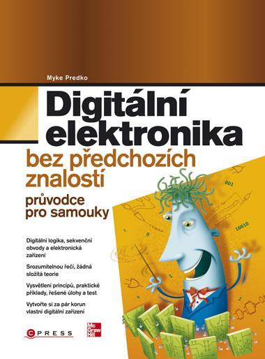 KNIHY - Digitální elektronika bez předchozích znalostí