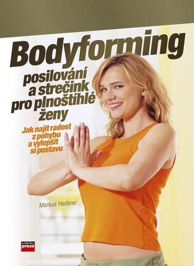 KNIHY - Bodyforming, posilování a strečink pro plnoštíhlé ženy