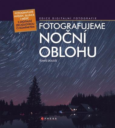 KNIHY - Fotografujeme noční oblohu