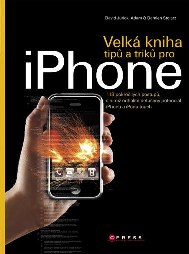 KNIHY - Computer Press - Velká kniha tipů a triků pro iPhone
