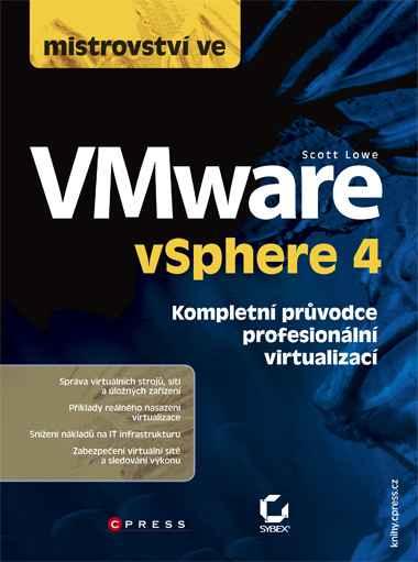 KNIHY - Computer Press - Mistrovství ve VMware vSphere 4